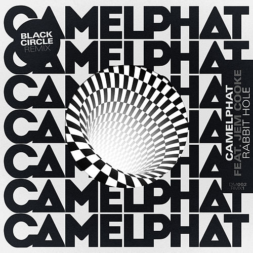 Rabbit Hole (Black Circle Remix) by CamelPhat