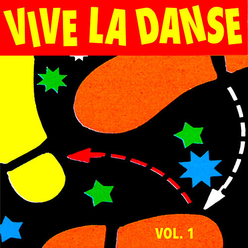 Vive la danse, Vol. 1 de Multi Interprètes