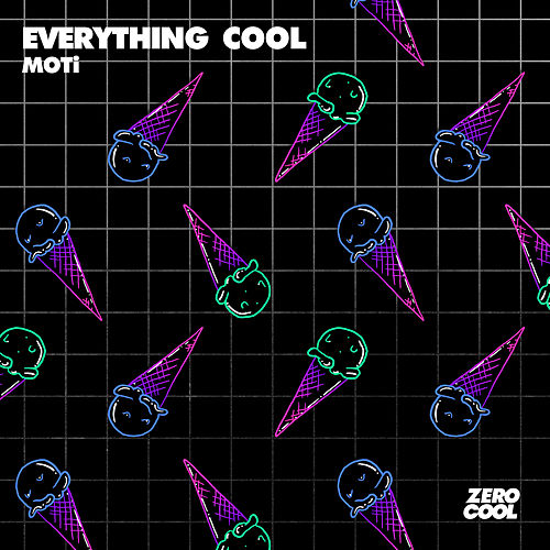 Everything Cool by MOTi
