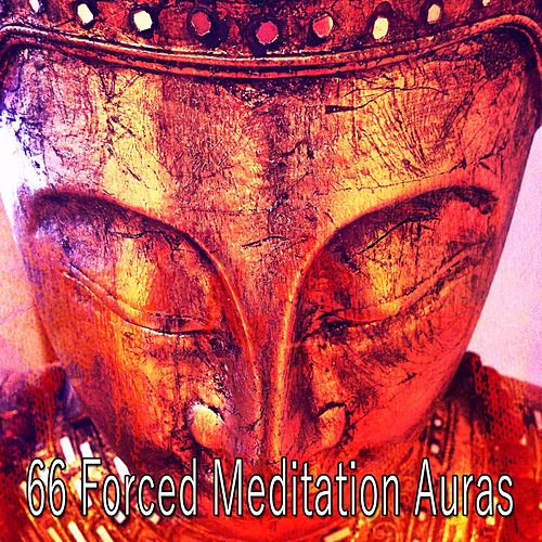 66 Forced Meditation Auras di Lullabies for Deep Meditation