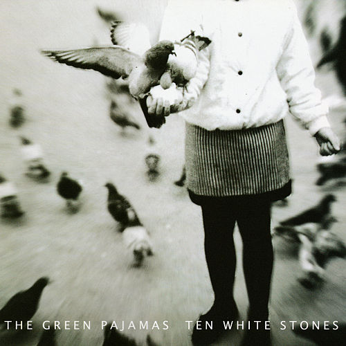 Ten White Stones de The Green Pajamas