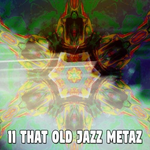11 That Old Jazz Metaz von Peaceful Piano