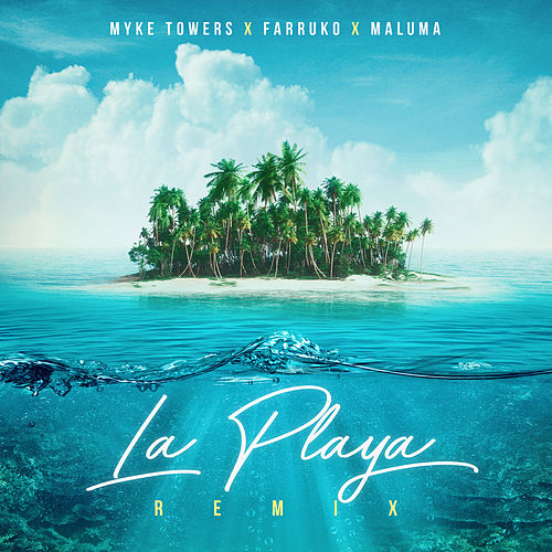 La Playa (Remix) de Myke Towers