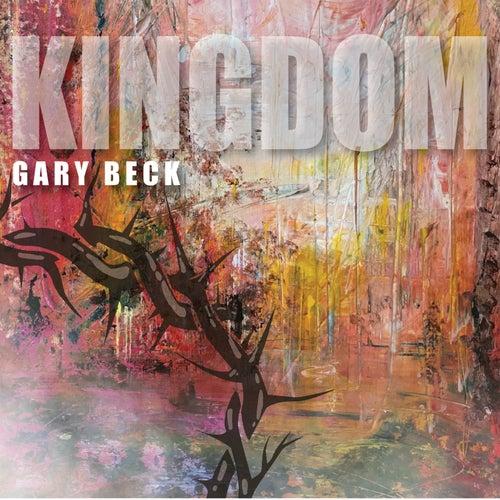 Kingdom von Gary Beck