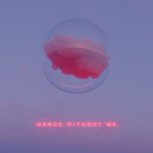Dance Without Me de Drama