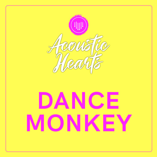 Dance Monkey de Acoustic Hearts
