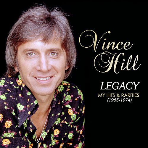 Legacy: My Hits & Rarities (1965-1974) de Vince Hill