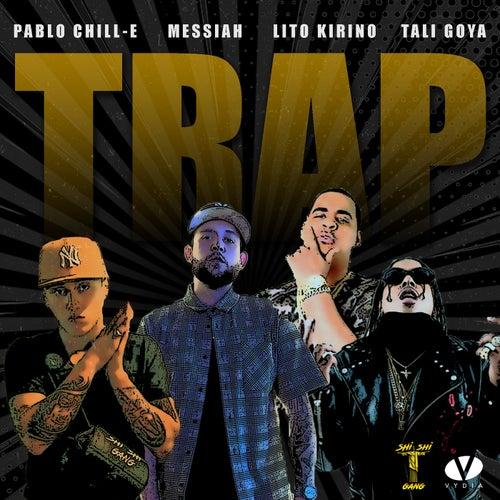 Trap de Pablo Chill-E