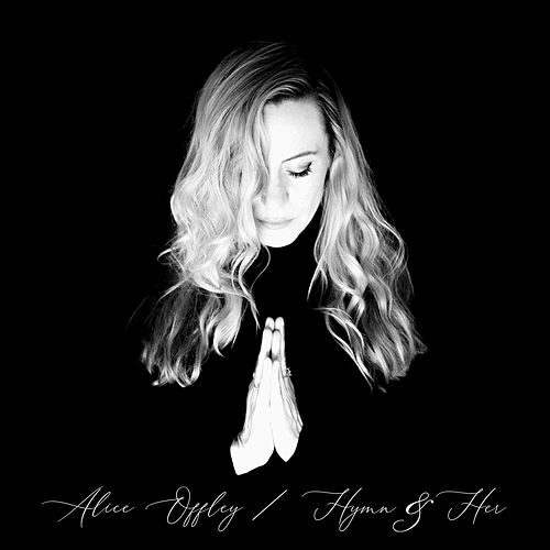 Hymn & Her by Alice Offley