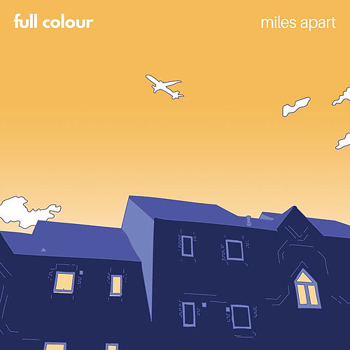 Miles Apart by Full Colour