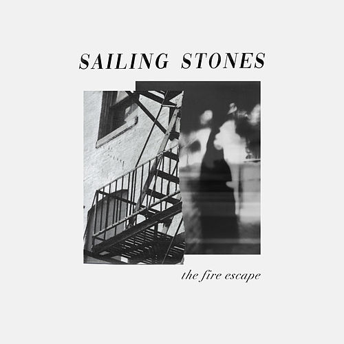 The Fire Escape by Sailing Stones