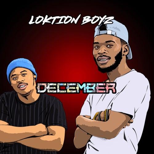 December von Loktion Boyz