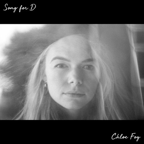 Song for D de Chloe Foy