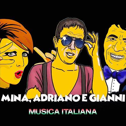 Mina, adriano e gianni (Musica Italiana) de Various Artists