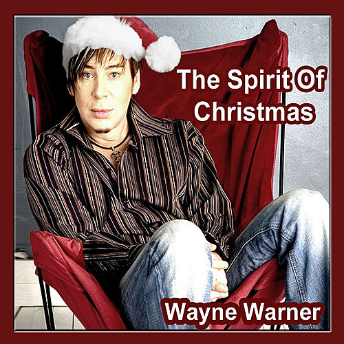 The Spirit Of Christmas van Wayne Warner