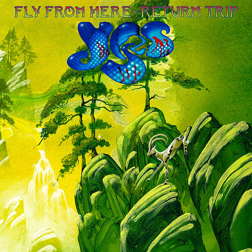 Fly From Here: Return Trip by Yes
