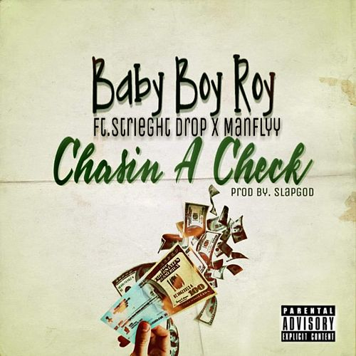 Chasin A Check by Baby Boy Roy