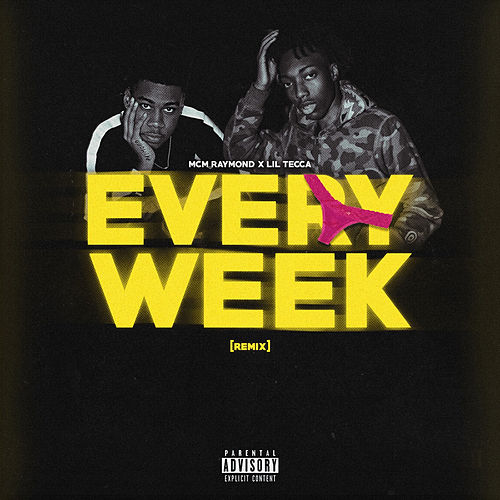Every Week (Remix) de MCM Raymond