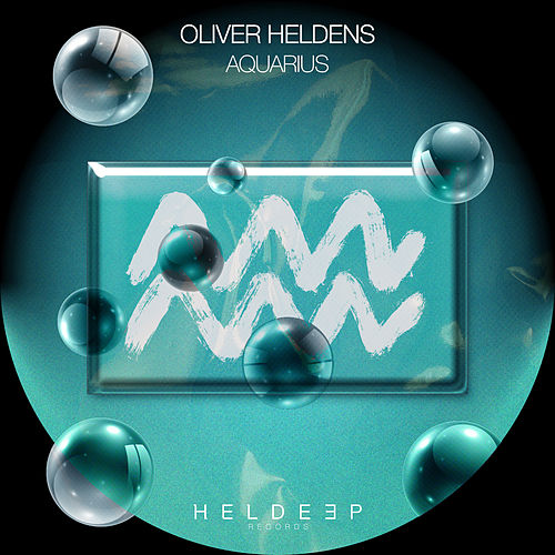 Aquarius by Oliver Heldens