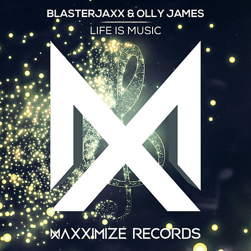 Life Is Music von BlasterJaxx