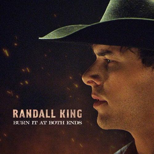 Burn It At Both Ends by Randall King