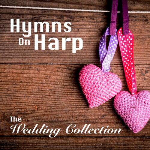 Hymns on Harp - The Wedding Collection, Vol. 1 von Church Music UK