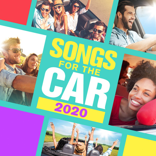 Songs for the Car 2020 von Various Artists