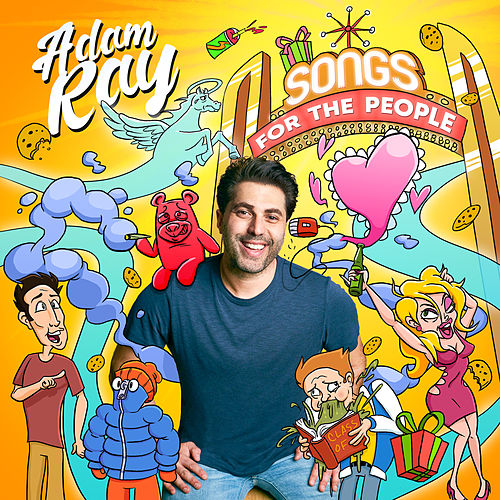 Songs for the People by Adam Ray