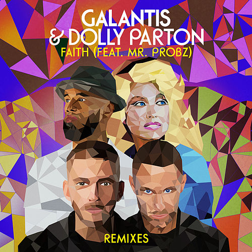 Faith (feat. Mr. Probz) (Remixes) di Galantis