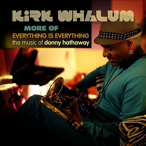 More of Everything is Everything - EP by Kirk Whalum