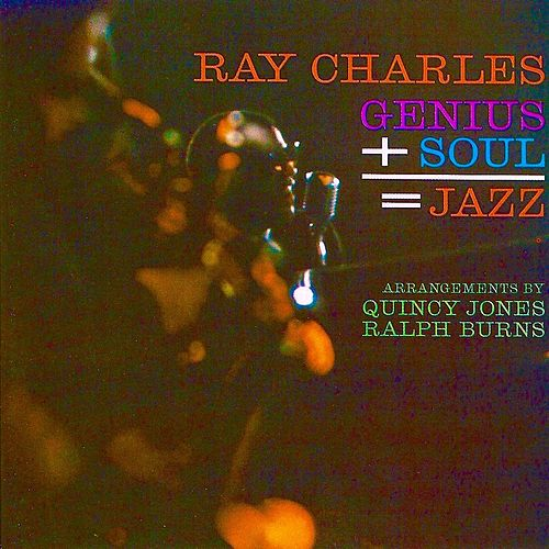 Genius+Soul=Jazz (Remastered) by Ray Charles