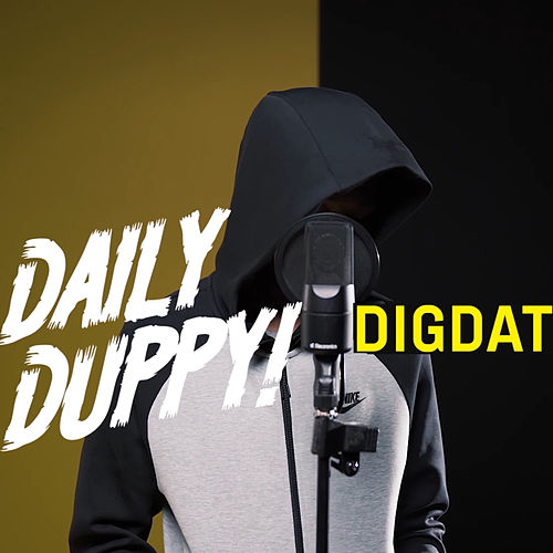 Daily Duppy by Dig Dat