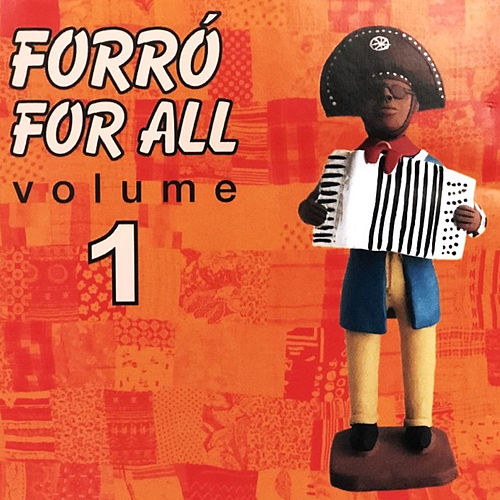 Forro for All (Volume 1) by German Garcia