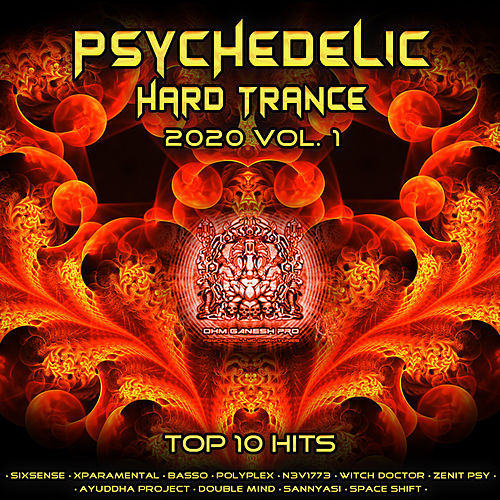 Psychedelic Hard Tance 2020 Top 10 Hits Ohm Ganesh Pro, Vol. 1 de Ohm Ganesh Pro