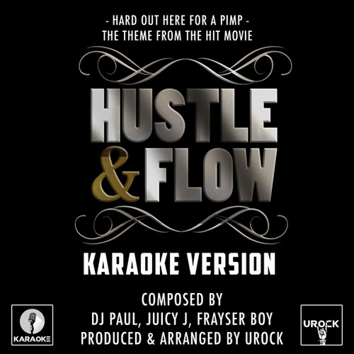 Hard Out Here For A Pimp (From 'Hustle And Flow') (Karaoke Version) von Urock
