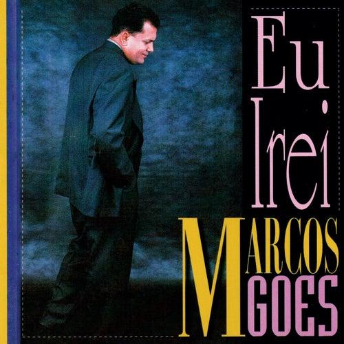 Eu Irei von Marcos Góes