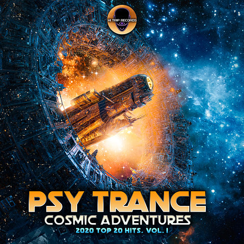 Psy Trance Cosmic Adventures 2020 Top 20 Hits, Vol. 1 de Hi-Trip Records