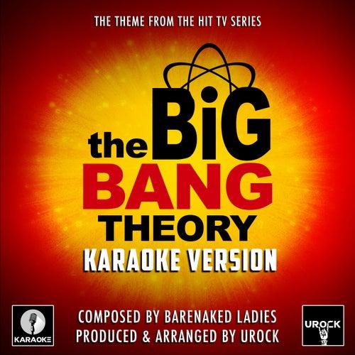 The Big Bang Theory Theme (From 'The Big Bang Theory') (Karaoke Version) by Urock