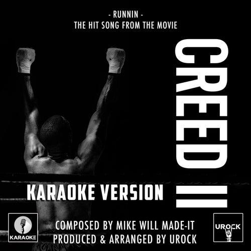 Runnin (From 'Creed II') (Karaoke Version) de Urock
