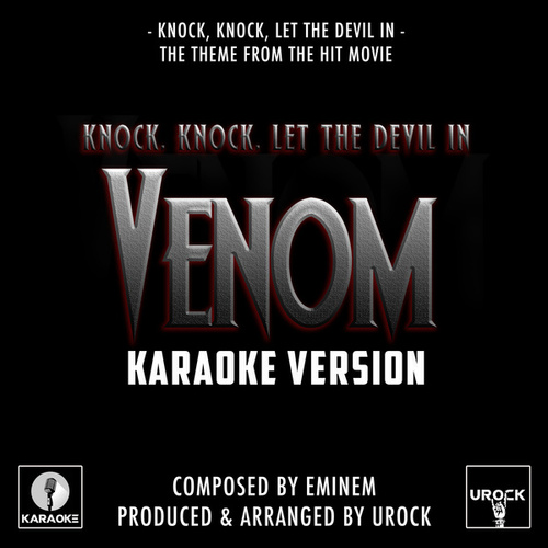 Knock, Knock, Let The Devil In (From 'Venom') (Karaoke Version) de Urock