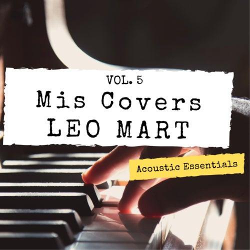 Mis Covers Vol. 5 de Leo Mart