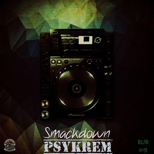Smackdown by Psykrem
