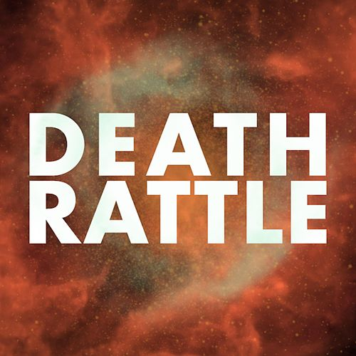 Death Rattle by Ginjavitis