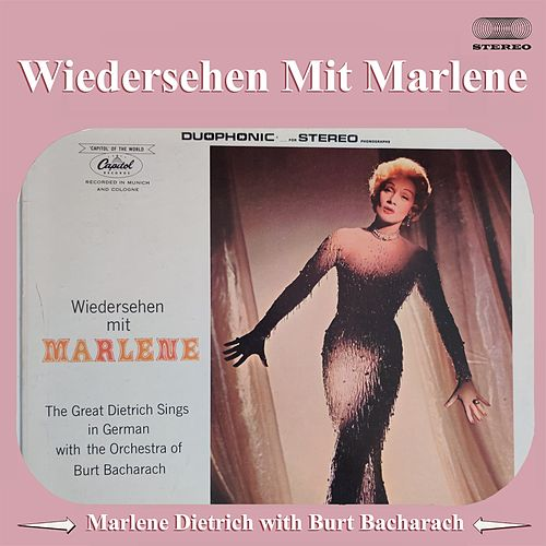 Wiedersehen Mit MARLENE (The Great Dietrich Sings In German Whit The Orchestra Bacharach) von Marlene Dietrich