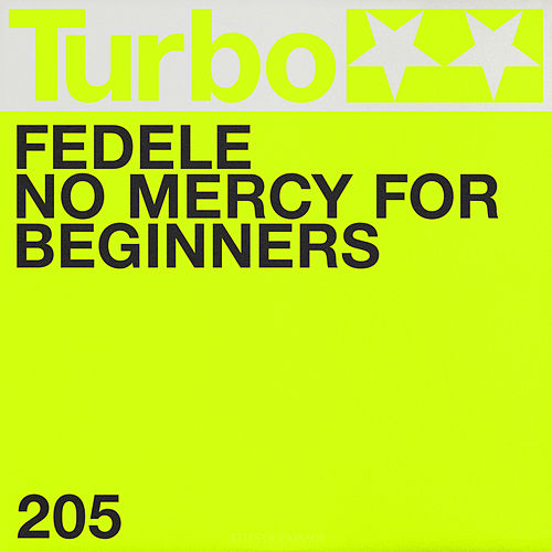 No Mercy for Beginners by Fedele