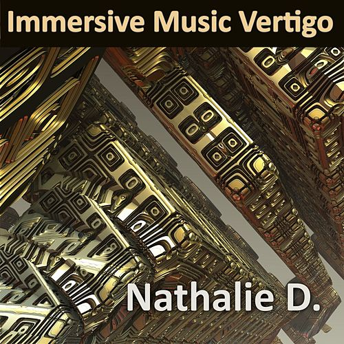 Immersive Music Vertigo de Nathalie D.