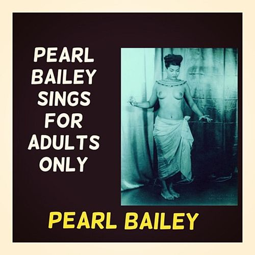 Pearl Bailey Sings for Adults Only de Pearl Bailey
