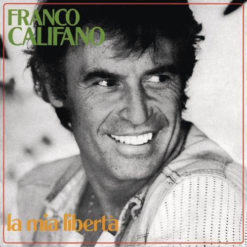 La mia libertà de Franco Califano