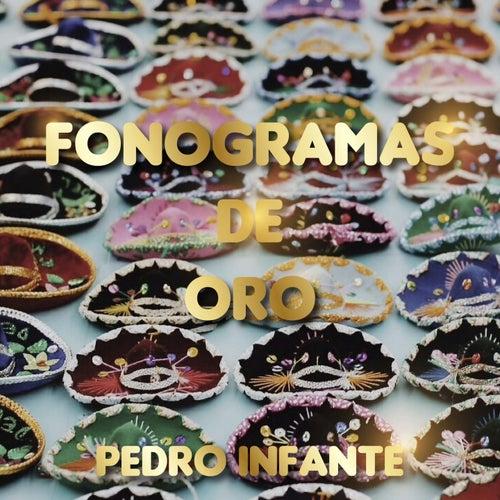 Fonogramas de Oro de Pedro Infante van Pedro Infante