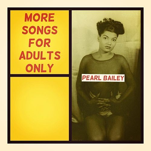 More Songs for Adults Only de Pearl Bailey